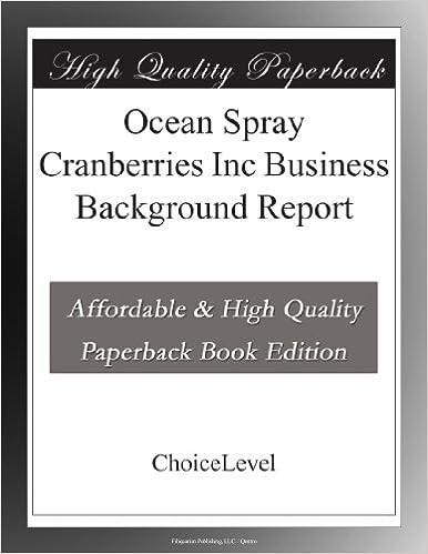 Ocean Spray Cranberries Inc Business Background Report