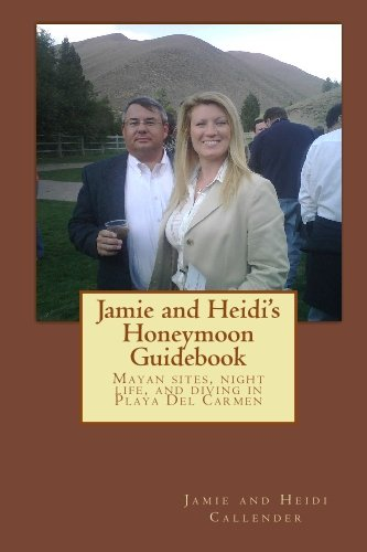 Jamie and Heidi's Honeymoon Guidebook: compilation of site information