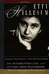 Etty Hillesum: An Interrupted Life and Letters from Westerbork