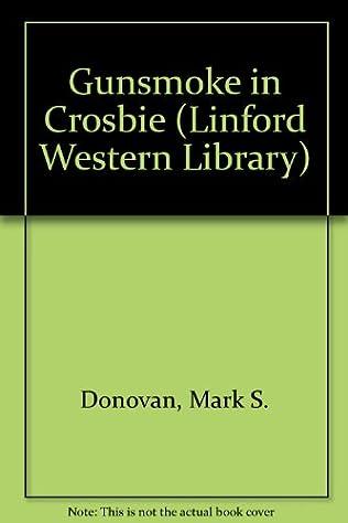 book cover of Gunsmoke in Crosbie