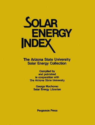 Download Solar Energy Index: The Arizona State University Solar Energy Collection Pdf