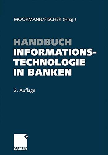 Handbuch Informationstechnologie in Banken (German Edition) Taschenbuch – 15. April 2004 Jurgen Moormann Gabler Verlag 3322911551 Betriebswirtschaft