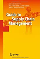 Guide to Supply Chain Management Front Cover