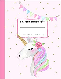 Composition Notebook Pretty Unicorn Rainbow Banner Pink Gold Wide Ruled Primary Copy Book Soft Cover Girls Kids Elementary School Supplies Student Teacher Daily Creative Writing Journal 110 Pages Compositions Splendid 9781726412018 Amazon Com