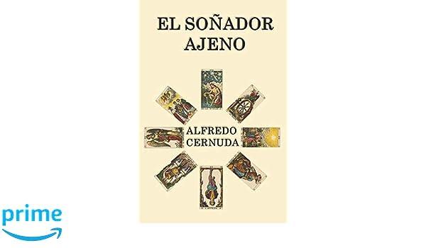 Amazon.com: EL SOÑADOR AJENO (Spanish Edition ...