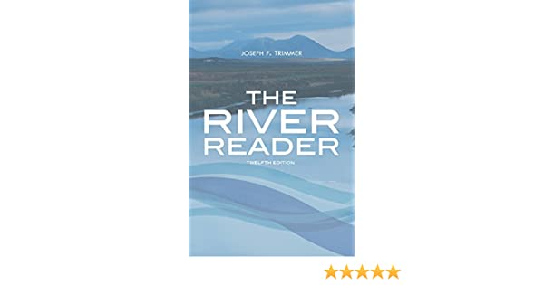 The river reader joseph f trimmer 9781305634114 amazon books fandeluxe Image collections