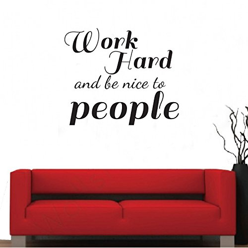 Work Hard and Be Nice To People - Inspirational Quotes Wall Art Vinyl Decal - 19'' X 23'' Decoration Vinyl Sticker - Motivational Wall Art Decal - Home Office Vinyl Wall Decor by Pulse Vinyl