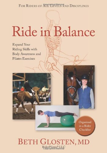Ride in Balance: Expand your Riding Skills with Body Awareness and Pilates Exercises