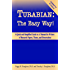 Turabian: The Easy Way (Updated for Turabian 8th edition)