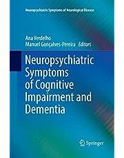 Neuropsychiatric Symptoms of Cognitive Impairment and Dementia