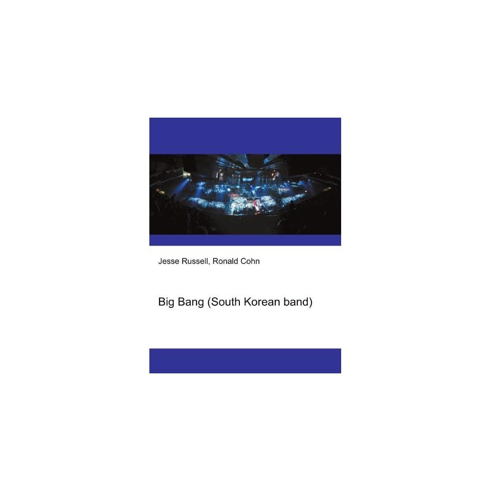 Big Bang (South Korean band) Ronald Cohn Jesse Russell Books