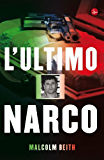 L'ultimo narco (Narrativa)
