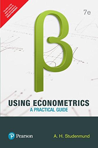 Using Econometrics: A Practical Guide, 7th ed.