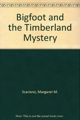 Bigfoot and the Timberland Mystery
