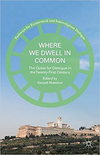 Download online Where We Dwell in Common: The Quest for Dialogue in the Twenty-First Century (Pathways for Ecumenical and Interreligious Dialogue) PDF, azw (Kindle), ePub, doc, mobi