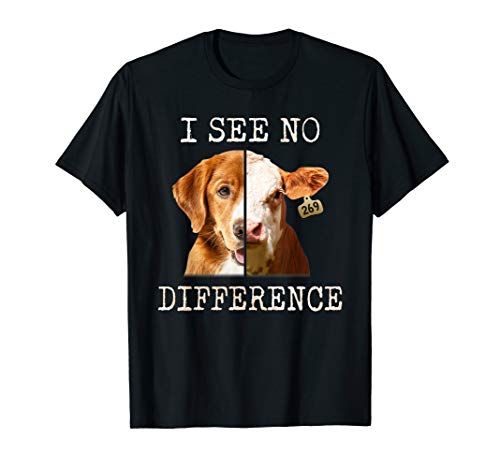 Cow Dog Face I See No Difference Vegan Vegetarian T Shirt ()