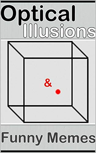 Memes: Optical Illusions And The Sickest Funny Dank Memes EVER Created Oh Lord These Are Good Memes