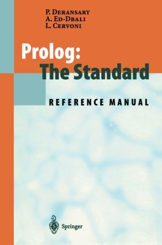 Prolog: The Standard: Reference Manual by Brand: Springer
