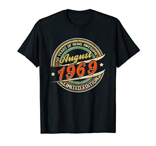 Born AUGUST 1969 Limited Edition Gifts 50th Birthday T-Shirt