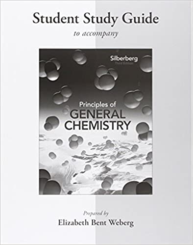 Student Study Guide for Principles of General Chemistry by Martin Silberberg (2012-04-02)