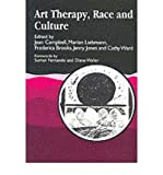 img - for Art Therapy, Race and Culture (Paperback) - Common book / textbook / text book