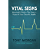 Vital Signs: Meaningful Metrics That Keep a Pulse on Your Church's Health