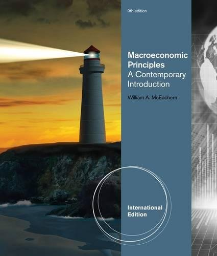 Macroeconomic Principles: A Contemporary Introduction, International Edition