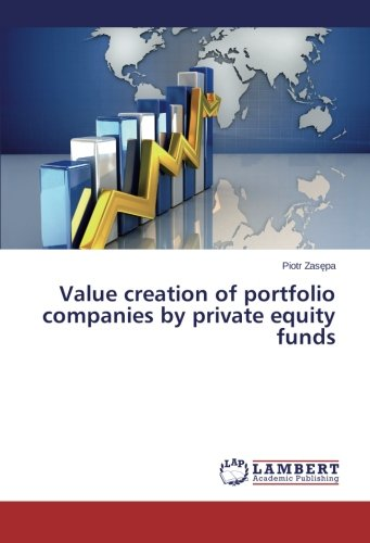 Value creation of portfolio companies by private equity funds