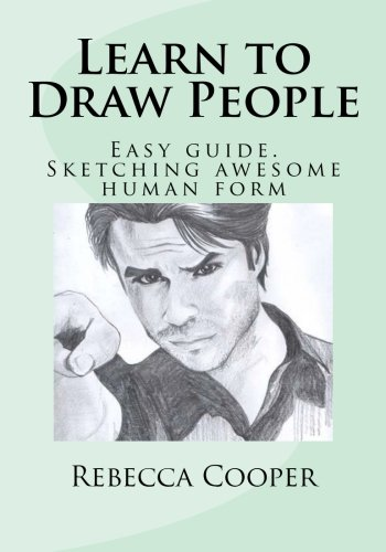 Learn to Draw People: Easy guide.  Sketching awesome human form (Learn To Draw The Human Form compare prices)