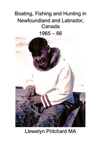 Descargar Libro Boating, Fishing And Hunting In Newfoundland And Labrador, Canada 1965 - 66 Llewelyn Pritchard Ma