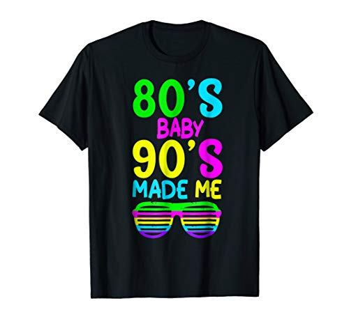 80s Baby 90s Made Me Retro Neon T-Shirt Wear At -