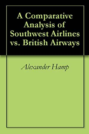 comparative analysis airasia southwest airlines Provide a comparative analysis for southwest airlines use appropriate ratios to analyze: a short term liquidity b capital structure and solvency.