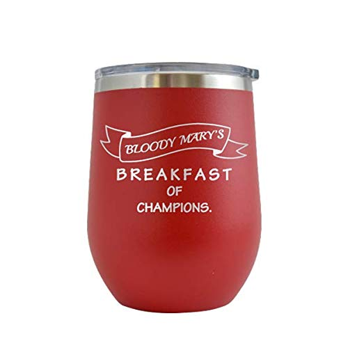 - Bloody Mary's Breakfast of Champions - Engraved 12 oz Stemless Wine Tumbler Cup Glass Etched - Funny Birthday Gift Ideas for him, her, mom, dad husband wife Bloody Mary Drinking (Red - 12 oz)