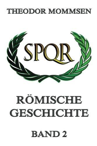 Römische Geschichte, Band 2 Taschenbuch – 14. Mai 2015 Theodor Mommsen Römische Geschichte Jazzybee Verlag 3849697282