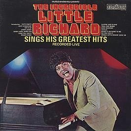 LITTLE RICHARD - Little Richard / The Incredible Little Richard Sings His Greatest Hits Recorded Live - Zortam Music