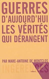 Guerres d'aujourd'hui : Les vérités qui dérangent par Marc-Antoine Pérouse de Montclos
