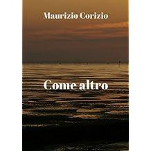 Coma altro (Italian Edition)