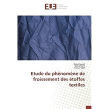Etude du phénomène de froissement des étoffes textiles