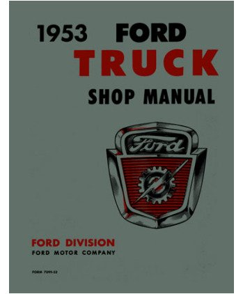 1953 FORD TRUCK Shop Service Repair Manual Book