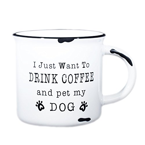 Funny Dog Mug for Dog Mom or Dog Dad - 15 oz Ceramic Campfire Mug With Funny Saying,I Just Want To Pet My Dog and Drink (Pet Lovers Mug)