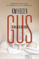 Gus. L'altra metà del cuore (Leggereditore) (Italian Edition)