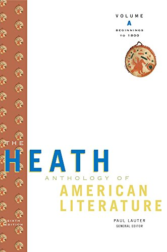 Bundle: The Heath Anthology of American Literature: Volume A: Beginnings to 1800, 6th + The Heath Anthology of American