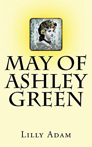 Book: May of Ashley Green by Lilly Adam