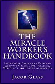 """interpretive essay about the miracle worker Once we have examined the distinguishing features of magic and miracle,  donald howard bromley - jesus magician or miracle  merely """"a miracle worker whose."""