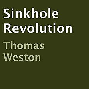 Sinkhole Revolution Audiobook
