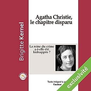 Agatha Christie, le chapitre disparu : La reine du crime a-t-elle été kidnappée ? | Livre audio