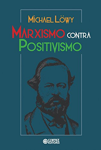Marxismo Contra Positivismo
