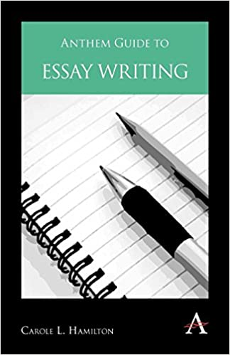 Anthem Guide To Essay Writing Anthem Learning Carole L Hamilton  Anthem Guide To Essay Writing Anthem Learning Carole L Hamilton   Amazoncom Books Model English Essays also Problem Recognition Of Buying A Timberland Boot  Essay Examples High School