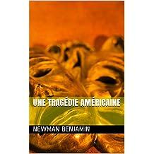 Une tragédie américaine  (French Edition)
