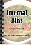 Internal Bliss - GAPS Cookbook (Recipes designed for those following the Gut and Psychology Syndrome Diet)